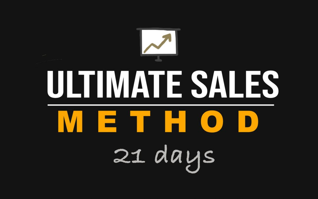 The Ultimate Sales Method 21 day