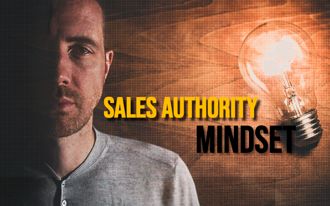 Sales Authority Mindset