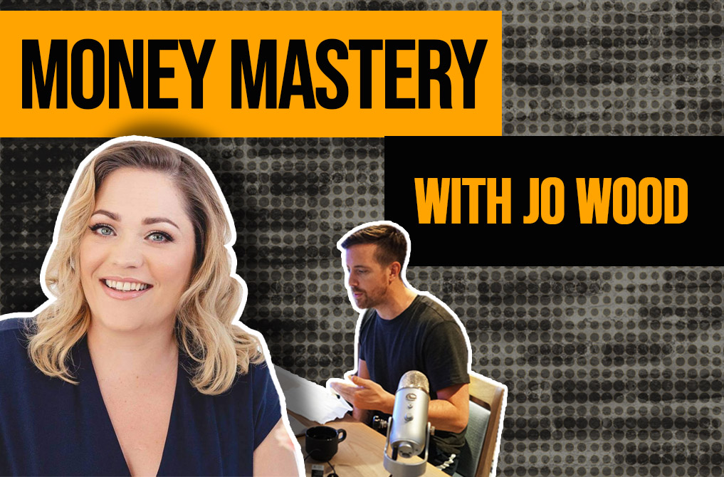 Money Mastery with Jo Wood