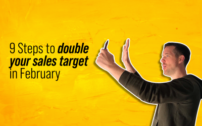 9 steps to double your sales target in February